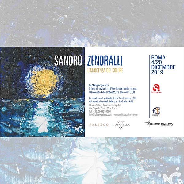 SANDRO ZENDRALLI - L'INNOCENZA DEL COLORE